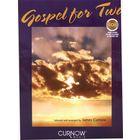 Curnow Music Gospel for Two (B)