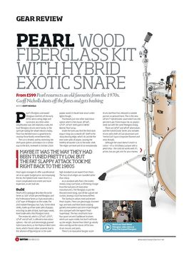 Pearl Wood Fiberglass Kit With Hybrid Exotic Snare