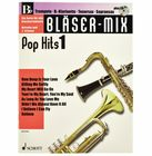 Schott Bläser-Mix Pop Hits Vol.1 Bb