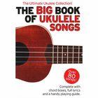 Wise Publications Big Book Of Ukulele Songs