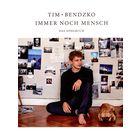 Bosworth Tim Bendzko: Immer noch Mensch