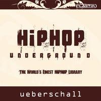 Ueberschall : Hip Hop Underground