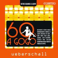 Ueberschall : 60s A GoGo