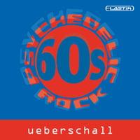 Ueberschall : 60s Psychedelic Rock