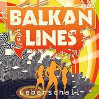 Ueberschall : Balkan Lines