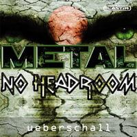 Ueberschall : Metal