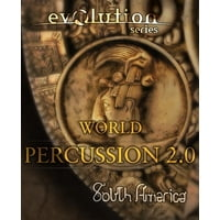 Evolution Series : World Percussion South America