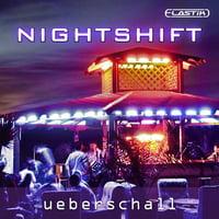Ueberschall : Nightshift