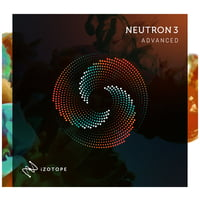 iZotope : Neutron 3 Advanced