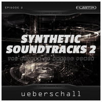 Ueberschall : Synthetic Soundtracks 2