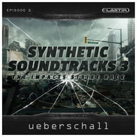 Ueberschall : Synthetic Soundtracks 3
