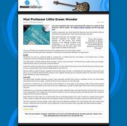 MusicRadar.com Mad Professor Little Green Wonder
