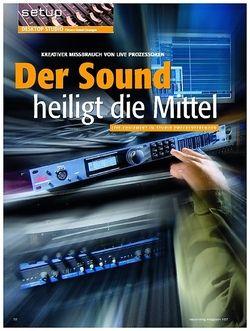 Recording Magazin Der Sound heiligt die Mittel – Kreativer Missbrauch von Live Prozessoren