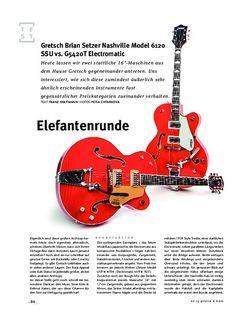 Gitarre & Bass Gretsch Brian Setzer Nashville Model 6120 SSU vs. G5420T Electromatic, E-Gitarren