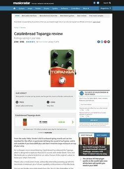 MusicRadar.com Catalinbread Topanga