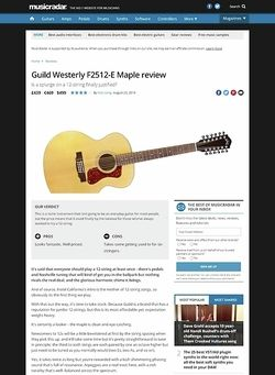 MusicRadar.com Guild Westerly F2512-E Maple
